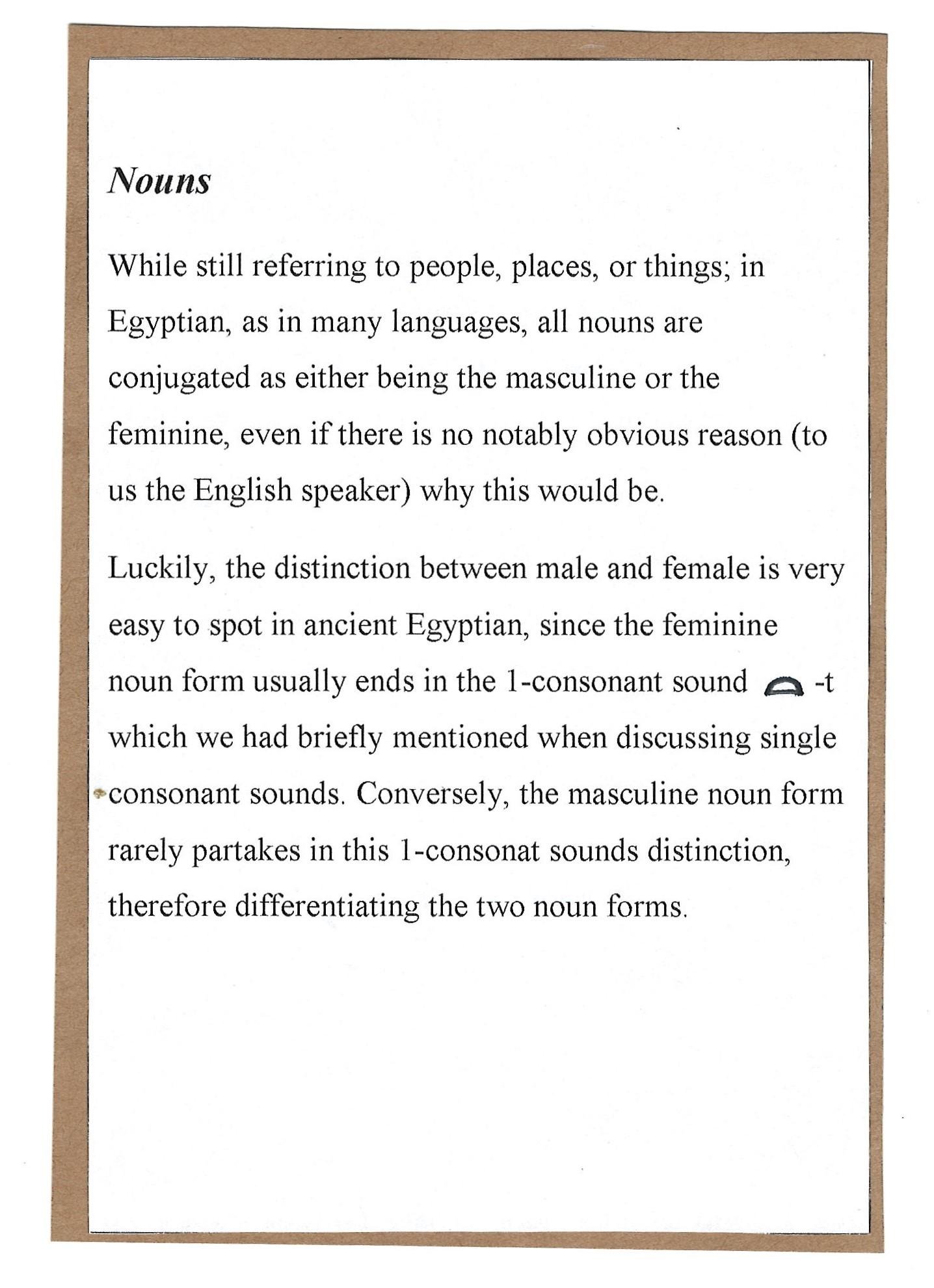 Page 10. Nouns in Egyptian Hieroglyphs and how that may differ from our own understanding in the English language.