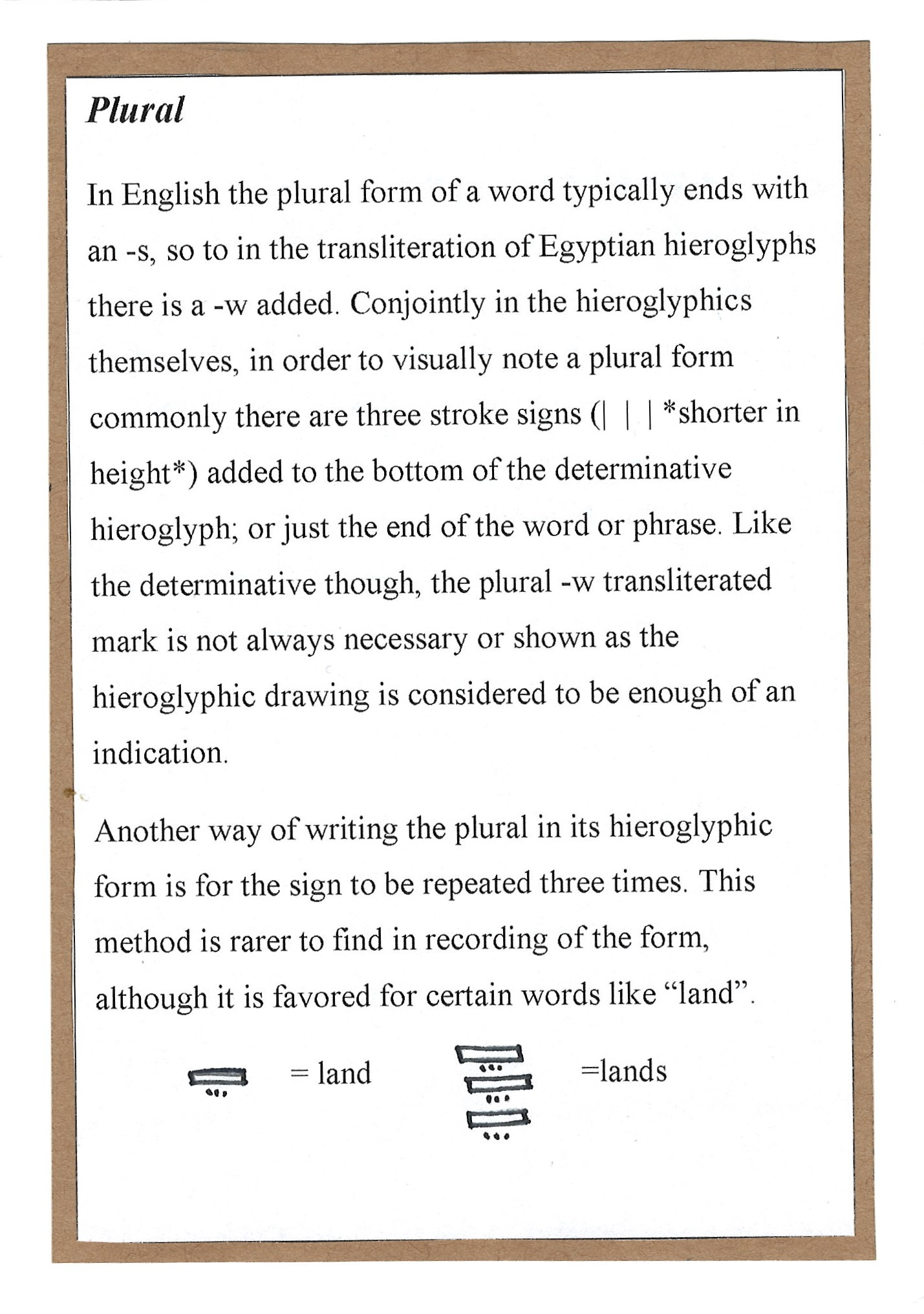 Page 12. Plural, and the different ways to accomplish the form in Egyptian hieroglyphs as opposed to the English language.