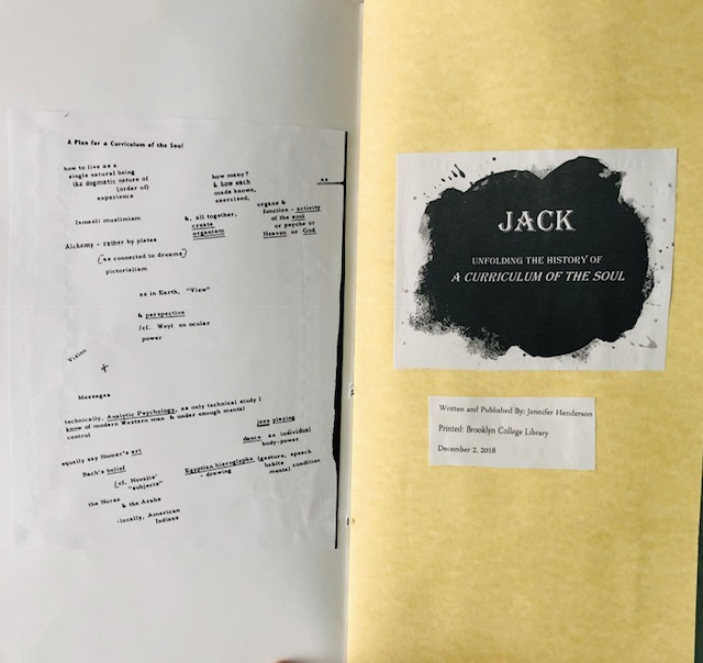 "Pages 1-2: On the first page, is the left half of Charles Olson's map ""The Curriculum of the Soul"". On the second page, includes the title ""Jack"" and subtitle, as well as author, publisher, place and date of print."