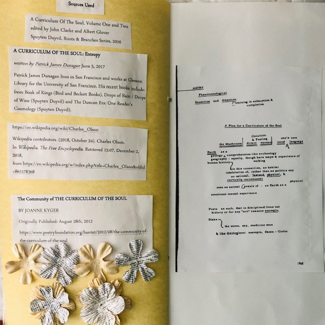 "Pages 13-14: On page thirteen are lists of sources used to attain information about Olson to make the book as well as more flowers. On page fourteen is the right part of Olson's map of ""The Curriculum of the Soul"" that was the other half of the one placed on the first page."